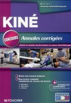 Couverture du livre « Concours d'entrée masseur-kinesithérapeute ; annales corrigées » de Jean-Yves Nogret aux éditions Foucher