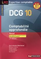 Couverture du livre « Dcg 10 ; comptabilité approfondie ; manuel (9e édition) » de Georges Langlois et Micheline Friederich et Alain Burlaud aux éditions Foucher