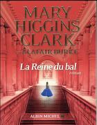Couverture du livre « La reine du bal » de Mary Higgins Clark et Alafair Burke aux éditions Albin Michel