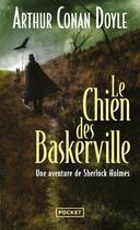 Couverture du livre « Le chien des baskerville » de Arthur Conan Doyle aux éditions Pocket