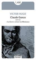 Couverture du livre « Claude Gueux ; la chute extrait des Misérables » de Victor Hugo aux éditions Pocket