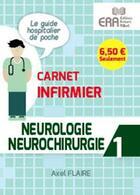 Couverture du livre « Neurologie neurochirurgie » de Axel Flaire aux éditions Era Grego