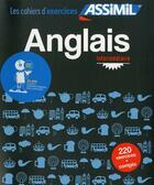Couverture du livre « Les Cahiers D'Exercices ; Anglais ; Intermédiaire » de Helene Bauchart aux éditions Assimil