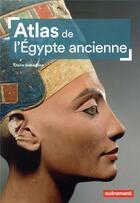 Couverture du livre « Atlas de l'Egypte ancienne » de Claire Somaglino aux éditions Autrement