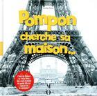 Couverture du livre « Pompon cherche sa maison » de Nicolas Piroux aux éditions Hazan