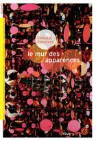 Couverture du livre « Le mur des apparences » de Gwladys Constant aux éditions Rouergue