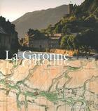 Couverture du livre « La Garonne » de Charles Daney et Jean Ramiere et Jean-Loup Marfaing aux éditions Loubatieres