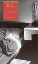 Couverture du livre « Le ring » de Elisabeth Horem aux éditions Bernard Campiche