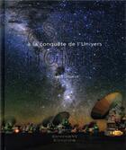 Couverture du livre « Astronomie ; histoire de la conquête du ciel » de James Lequeux aux éditions Editions De Monza