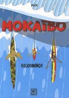 Couverture du livre « Mokaïbo » de Mick aux éditions Surf Session
