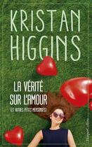 Couverture du livre « La vérité sur l'amour et autres petits mensonges » de Kristan Higgins aux éditions Harpercollins