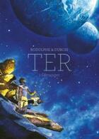Couverture du livre « Ter T.1 ; l'étranger » de Rodolphe et Christophe Dubois aux éditions Daniel Maghen