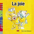 Couverture du livre « La joie » de Marie-Anne Didierjean aux éditions Lep