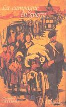 Couverture du livre « La campagne en guerre » de Christian Defebvre aux éditions L'harmattan