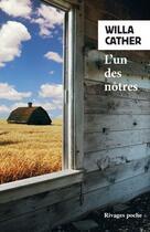 Couverture du livre « L'un des notres » de Willa Cather aux éditions Rivages