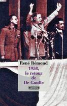 Couverture du livre « 1958, le retour de De Gaulle » de Rene Remond aux éditions Complexe
