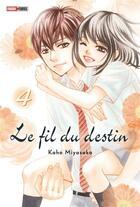 Couverture du livre « Le fil du destin T.4 » de Kaho Miyasaka aux éditions Panini