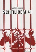 Couverture du livre « Schtilibem 41 » de Georges Arnaud aux éditions Finitude