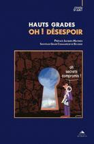 Couverture du livre « Hauts grades oh ! désespoir » de Jissey aux éditions Detrad Avs