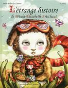 Couverture du livre « L'étrange histoire de Pétula-Elisabeth Artichaut » de Kabuki et Amelie Billon-Le Guennec aux éditions Des Ronds Dans L'o
