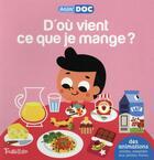 Couverture du livre « D'où vient ce que je mange » de Sandra Laboucarie aux éditions Tourbillon