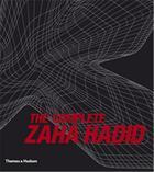 Couverture du livre « The complete zaha hadid » de Aaron Betsky aux éditions Thames & Hudson