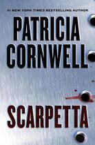 Couverture du livre « Scarpetta » de Patricia Cornwell aux éditions Little Brown