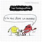 Couverture du livre « Les Conjugouillons T.8 ; qu'on nous lâche la couenne ! » de Claudine Desmarteau aux éditions Flammarion