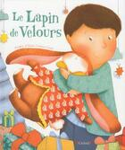 Couverture du livre « Le lapin de velours » de Margery Williams et Violaine Costa aux éditions Grund