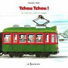 Couverture du livre « Tchou tchou ! un train pour jouer et voyager » de Naokata Mase aux éditions Le Sorbier