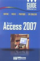 Couverture du livre « Access 2007 » de Francois Houste aux éditions Micro Application
