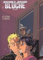 Couverture du livre « Jérôme K. Jérôme Bloche T.11 ; le coeur à droite » de Alain Dodier aux éditions Dupuis