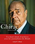 Couverture du livre « Jacques Chirac » de Beatrice Gurrey aux éditions Chene