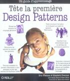 Couverture du livre « Design Patterns ; Tete La Premiere » de Eric Freeman et Elisabeth Freeman aux éditions O Reilly France