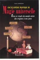 Couverture du livre « Encyclopédie pratique de magie universelle » de Charles Lebonhaume aux éditions Trajectoire