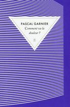 Couverture du livre « Comment va la douleur ? » de Pascal Garnier aux éditions Zulma