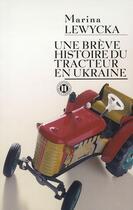 Couverture du livre « Une brève histoire du tracteur en Ukraine » de Lewycka-M aux éditions Des Deux Terres