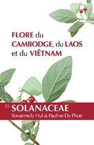 Couverture du livre « Flore du Cambodge, du Laos et du Viêt-Nam T.35 ; Solanaceae » de Sovanmoly Hul et Pauline Dy Phon aux éditions Mnhn