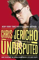Couverture du livre « Undisputed » de Jericho Chris aux éditions Orion Digital