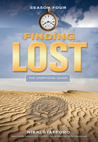 Couverture du livre « Finding Lost - Season Four » de Jens Pulver And Erich Krauss et M.D., Gordon Warme, aux éditions Ecw Press