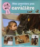 Couverture du livre « Mes premiers pas de cavalière » de Stephanie Ledu-Frattini et Vanessa Gauthier aux éditions Hachette Enfants