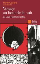 Couverture du livre « Voyage au bout de la nuit de louis-ferdinand celine (essai et dossier) » de Henri Godard aux éditions Gallimard