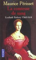 Couverture du livre « La Comtesse De Sang » de Maurice Perisset aux éditions Pocket