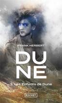 Couverture du livre « Les enfants de dune - tome 3 - vol03 » de Frank Herbert aux éditions Pocket