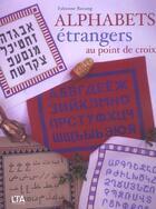Couverture du livre « Alphabets Etrangers Au Point De Croix » de Fabienne Bassang aux éditions Le Temps Apprivoise
