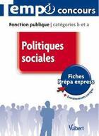 Couverture du livre « Politiques sociales ; fonction publique catégories B et A » de Christelle Jamot-Robert aux éditions Vuibert