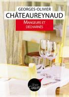 Couverture du livre « Mangeurs et décharnés » de Georges-Olivier Chateaureynaud aux éditions Libre Court