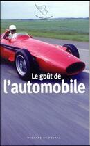 Couverture du livre « Le goût de l'automobile » de Collectif aux éditions Mercure De France