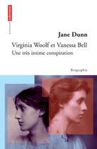 Couverture du livre « Virginia Woolf Et Vanessa Bell ; Une Tres Intime Conspiration » de Jane Dunn aux éditions Autrement