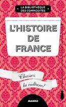 Couverture du livre « L'histoire de France ; chassez la culture ! » de Jean-Baptiste Rendu aux éditions Mango
